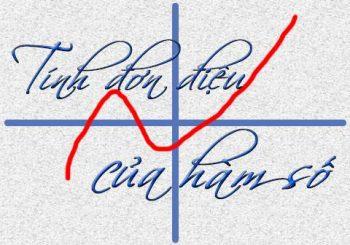 Xét tính đơn điệu của hàm số lớp 10 và bài tập ứng dụng